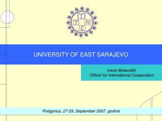 UNIVERSITY OF EAST SARAJEVO