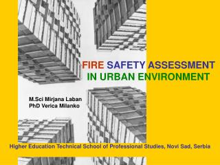 FIRE  SAFETY ASSESSMENT IN URBAN ENVIRONMENT