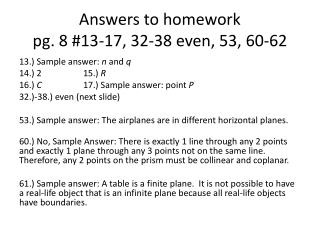 Answers to homework pg. 8 #13-17, 32-38 even, 53, 60-62