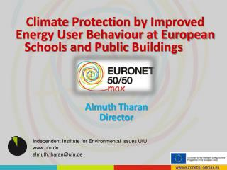 Climate  Protection by Improved Energy User Behaviour at European Schools and Public  Buildings