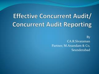 Effective Concurrent Audit/ Concurrent Audit Reporting