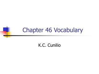 Chapter 46 Vocabulary