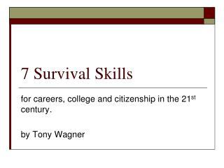 7 Survival Skills