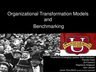Organizational Transformation Models  and  Benchmarking