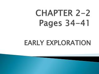 CHAPTER 2-2  Pages 34-41