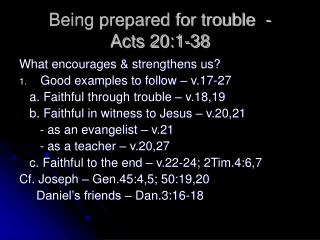 Being prepared for trouble  - Acts 20:1-38