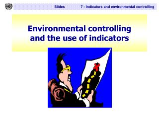 Environmental controlling  and the use of indicators