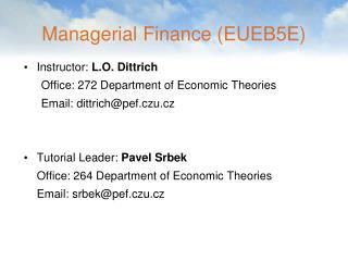 Managerial  Finance  (E U E B5 E)