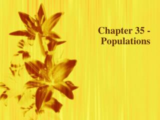Chapter 35 - Populations