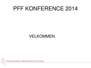 PFF KONFERENCE 2014