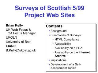 Surveys of Scottish 5/99 Project Web Sites