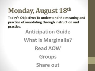 Monday, August 18 th