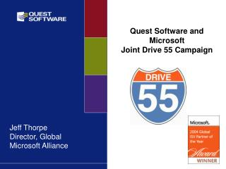 Quest Software and Microsoft Joint Drive 55 Campaign