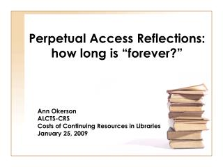 "Perpetual Access Reflections: how long is ""forever?"""