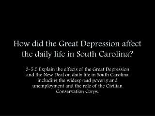 How did the Great Depression affect the daily life in South Carolina?