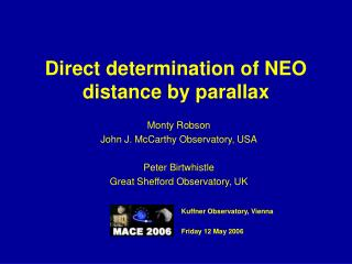 Direct determination of NEO  distance by parallax