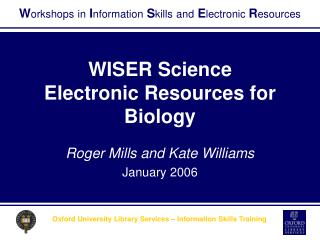 WISER Science Electronic Resources for Biology