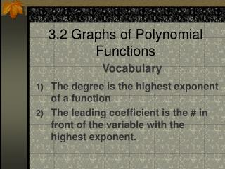 3.2 Graphs of Polynomial Functions