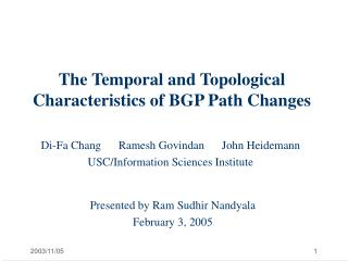 The Temporal and Topological Characteristics of BGP Path Changes