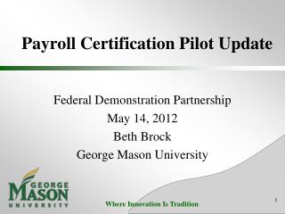 Payroll Certification Pilot Update