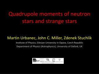 Quadrupole  moments of neutron stars and strange stars