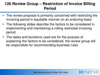 126 Review Group – Restriction of Invoice Billing Period