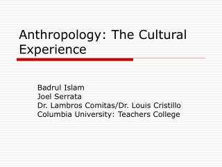 Anthropology: The Cultural Experience