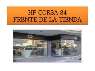 HP CORSA 84 FRENTE DE LA TIENDA