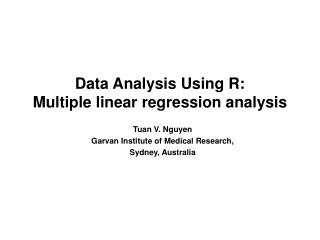 Data Analysis Using R: Multiple linear regression analysis