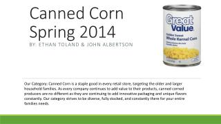 Canned Corn Spring 2014