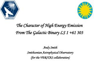 The Character of High Energy Emission From The Galactic Binary LS 1 +61 303