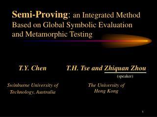 T.Y. Chen Swinburne University of  Technology, Australia