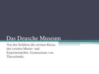 Das  Deusche Museum