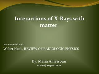 Interactions of X-Rays with matter