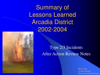 Summary of  Lessons Learned Arcadia District 2002-2004
