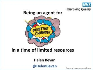 Being an  agent  for  in a time  of  limited resources