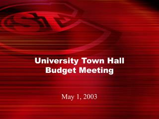 University Town Hall  Budget Meeting