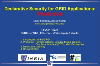 Denis Caromel, Arnaud Contes inria.fr/oasis/ProActive OASIS Team