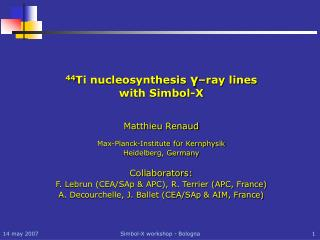 44 Ti nucleosynthesis  γ –ray lines with Simbol-X