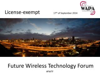 Future Wireless Technology Forum