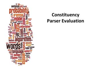 Constituency Parser Evaluation