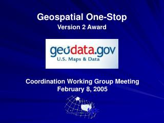 Geospatial One-Stop Version 2 Award