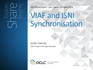 VIAF Global Council  - Lyon, France   15  August 2014