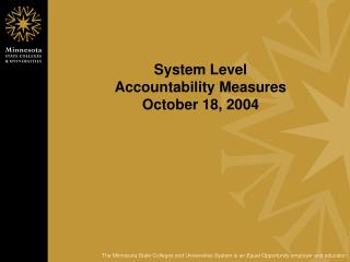 System Level  Accountability Measures October 18, 2004