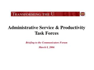 Administrative Service & Productivity Task Forces