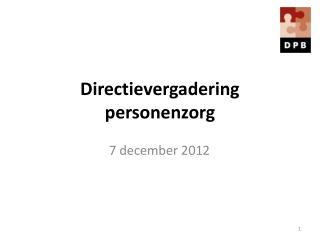 Directievergadering personenzorg