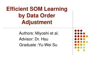 Efficient SOM Learning by Data Order Adjustment