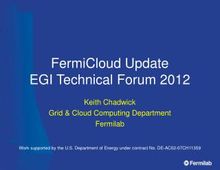 FermiCloud Update EGI Technical Forum 2012
