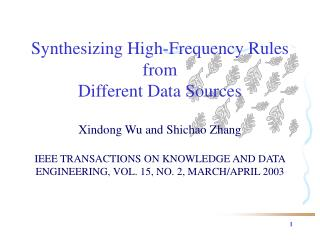 Synthesizing High-Frequency Rules from Different Data Sources