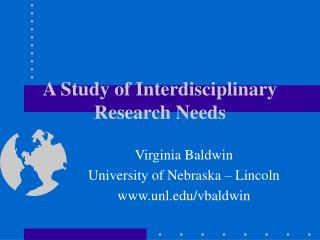 A Study of Interdisciplinary Research Needs